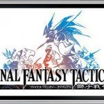 Final Fantasy Tactics: The War of The Lions [Pre-release]