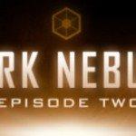 Dark Nebula episode 2 — бесплатна до конца выходных!