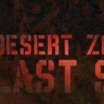 Desert Zombies: Last Stand. Ещё одна игра на UE [Comig Soon]