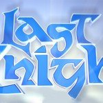 Last Knight [Скоро]