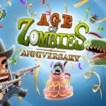 Age of Zombies : Anniversary [AppStore]