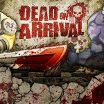 Dead on Arrival [AppStore]