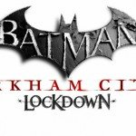 Batman Arkham City Lockdown [Обновление 1.2]
