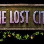The Lost City [Тизер]