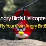 Angry Birds Helicopter – запусти свою «птичку»!
