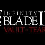 Infinity Blade II: Vault of Tears [Скоро]