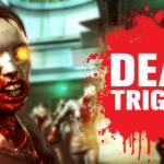 Dead Trigger от Madfinger Games [Скоро]