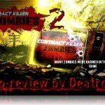 Contract Killer: Zombies 2 [Видеообзор]