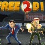 Free 2 Die — лучший зомби дуал-стик шутер!