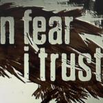 In Fear I Trust [Скоро]