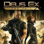 Deus Ex: The Fall уже в этот четверг