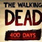 Релиз [Walking Dead: 400 Days] уже через несколько дней.