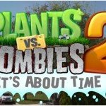 Plants Vs. Zombies 2 : It's about time — уже в App Store