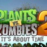 Plants vs. Zombies 2: количество загрузок достигло 16 миллионов